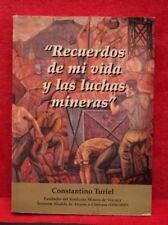 """""""Recuerdos de mi vida y las luchas mineras"""" - CONSTANTINO TURIEL - occasion"""