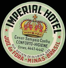 IMPERIAL Hotel old luggage label JUIZ DE FORA MINAS Brazil Brasil