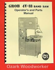 GROB 4V-18 Band Saw Operator's and Parts  Manual 0323