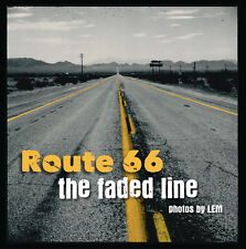 LEM / ROUTE 66 THE FADED LINE mother road usa livre photo book new neuf france
