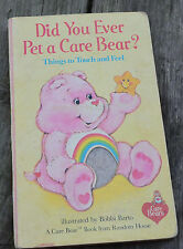 Vintage 1983 DID YOU EVER PET A CARE BEAR Touch and Feel BOOK HC Preschool Learn