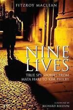 Nine Lives: True Spy Stories from Mata Hari to Kim Philby (Tauris-ExLibrary