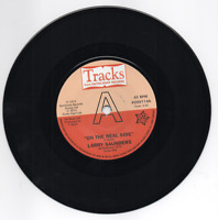 LARRY SAUNDERS On The Real Side NEW NORTHERN SOUL DEMO 45 (OUTTA SIGHT)  *LISTEN