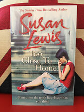 Too Close to Home by Susan Lewis (Paperback, 2015)