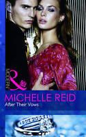 Reid, Michelle, After Their Vows (Mills & Boon Modern), Very Good Book