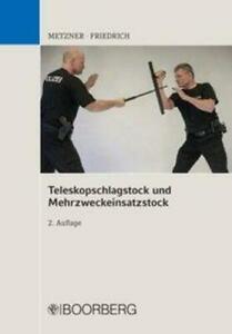 Teleskopschlagstock und Mehrzweckeinsatzstock   Frank B. Metzner (u. a.)   Buch