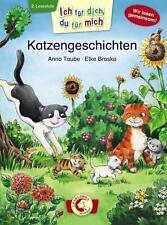 Ich für dich, du für mich - Katzengeschichten von Anna Taube (2014, Gebundene Au