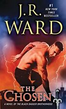 Black Dagger Brotherhood: The Chosen : A Novel of the Black Dagger Brotherhood 1