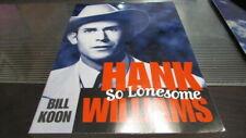 BILL KOON BOOK HANK THE LONESOME WILLIAMS 2001