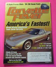 CORVETTE FEVER MAGAZINE AUG/2003...AMERICA'S FASTEST: STREET-DRIVEN LINGENFELTER