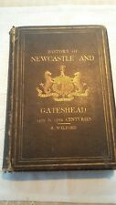 HISTORY OF NEWCASTLE AND GATESHEAD - 14th & 15th Centuries - Hardback 1910