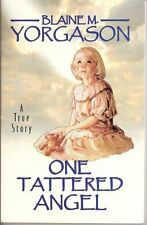 One tattered angel: A true story
