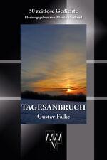 Lyrik-Klassiker Tagesanbruch Gustav Falke 50 zeitlose Gedichte MWV-Verlag 2017