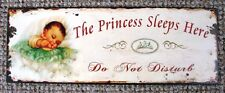 """REPRODUCTION OF ANTIQUE METAL SIGN  """" THE PRINCESS SLEEPS HERE """"  DO NOT DISTURB"""