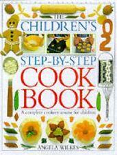 Children's Step-by-Step Cookbook,Angela Wilkes