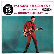 Johnny HALLIDAY   T'aimer follement   disque ROUGE  Chappele    7'  SP 45 tours