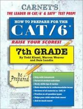 How to Prepare for the CAT 6 : 7th Grade by Warren Weaver, Dale Lundin and...
