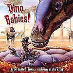 Dino Babies! (Pictureback(R)) by Bakker, Dr. Robert T.