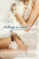 NEW It Stings So Sweet by Stephanie Draven