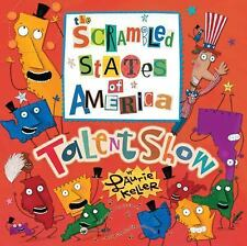 The Scrambled States of America Talent Show by Keller, Laurie