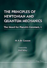 NEW The Principles of Newtonian & Quantum Mechanics by Maurice De Gosson