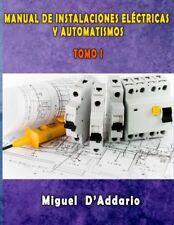 1: Manual de instalaciones eléctricas y Automatismos: Tomo I (Electricidad i…