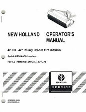 "NEW HOLLAND 47CO ROTARY BROOM  OPERATOR'S MANUAL ""NEW"""
