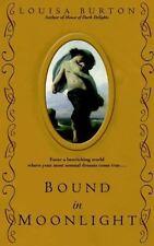Bound in Moonlight (Hidden Grotto) by Burton, Louisa