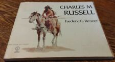 Charles M. Russell Paintings Drawings Scupture In The Amon Carter Musuem Book