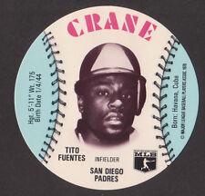 1976 MSA Crane Discs TITO FUENTES San Diego Padres MINT