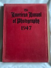 The American Annual of Photography, Hardback Book, 1947