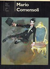 MARIO COMENSOLI (1922-1993) Catalogo della Mostra a cura di Rudy Chiappini