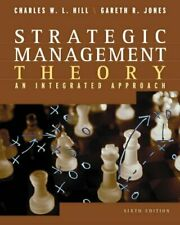 Strategic Management Theory, An Integrated Approach, sixth edition 2004,Charles