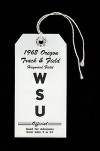 >orig. 1962 Oregon Ducks vs Washington State Track & Field **OFFICIAL'S PASS**