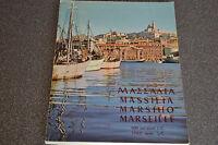 Marseille 600 ans avant J.C 1962 après J.C (Numéroté)