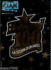 CIAK=N°8 AGOSTO 1987=HOLLYWOOD 100 LA STORIA DI UN MITO