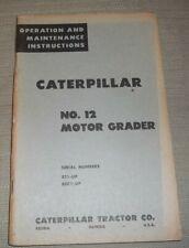 Cat Caterpillar No 12 Motor Grader Operation Amp Maintenance Manual Sn 8t1 80c