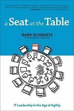 A Seat at the Table by Mark Schwartz (2017, Paperback)