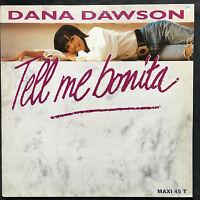 "Dana Dawson 12"" Tell Me Bonita - France (VG+/EX+)"