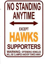 AFL Hawthorn Hawks No Standing Except Hawks Supporters Sign Poster
