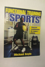 Functional Training for Sports, Michael Boyle, 978-0-7380-4681-7 paperback