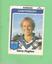 1980  CANTERBURY BULLDOGS  SCANLENS RUGBY LEAGUE  CARD #150  GARRY HUGHES