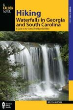 Hiking Waterfalls in Georgia and South Carolina: A Guide To The States' Best Wat