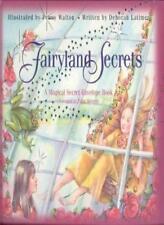 Fairyland Secrets: A Magical Secret Envelope Book,Deborah Latimer, Penny Walton