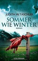 Sommer wie Winter: Roman von Taschler, Judith W.   Buch   Zustand gut