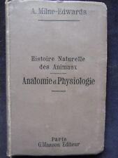 HISTOIRE NATURELLE DES ANIMAUX T2 A.MILNE EDWARDS 1890 MASSON