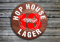 Hop House 13 Lager - Barrel End Style Wooden Pub Sign - Hop House Drinkers Gift
