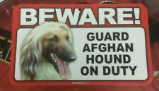 Laminated Card Stock Sign- Beware! Guard Afghan Hound On Duty