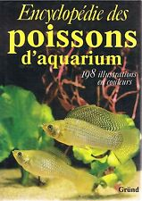 ENCYCLOPEDIE POISSONS AQUARIUM 198 illustrations en couleurs GRUND