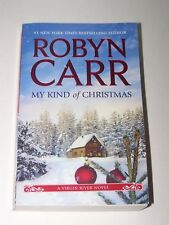 A Virgin River Novel: My Kind of Christmas  by Robyn Carr 2012 Paperback